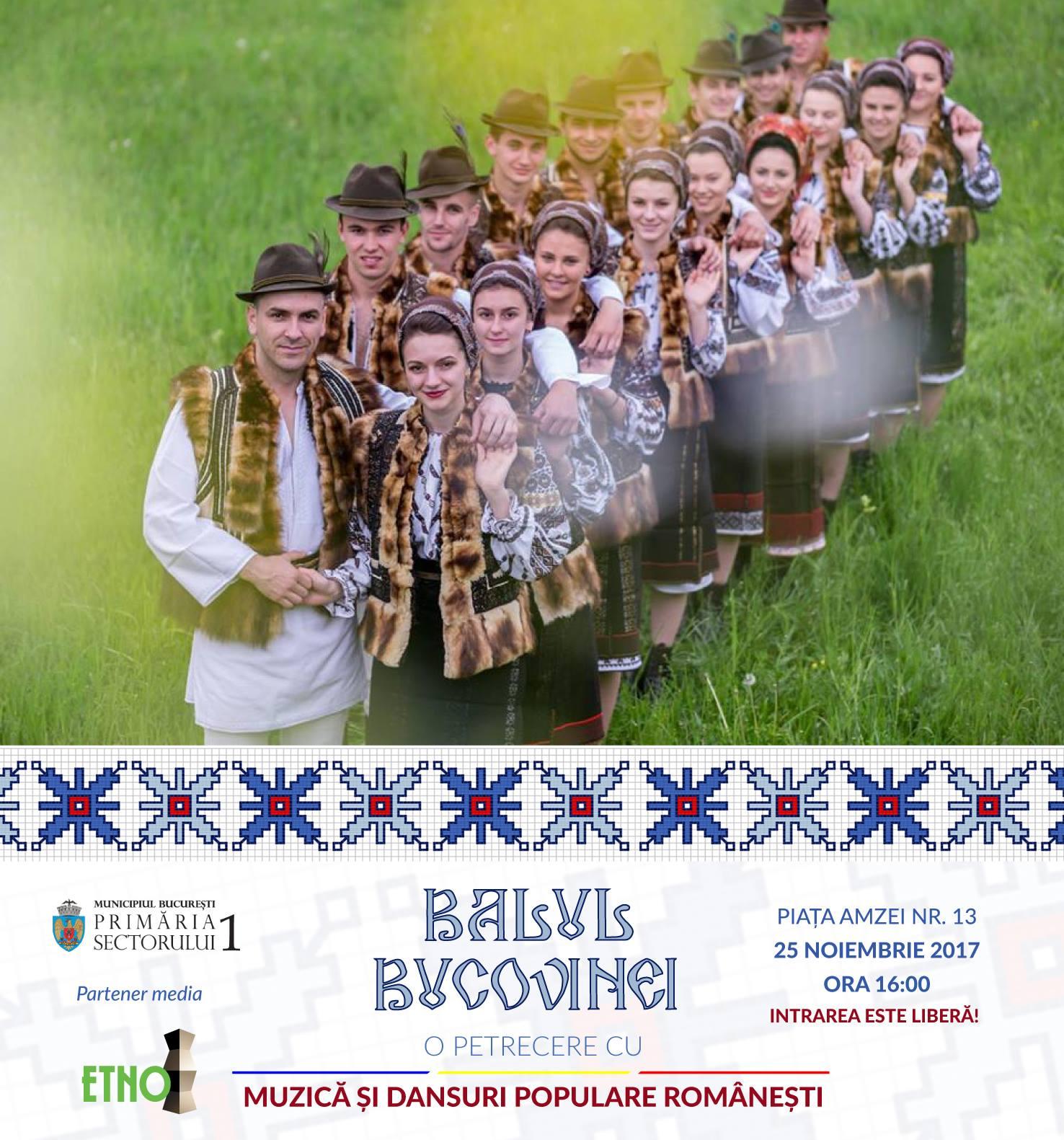 Primăria Sectorului 1 vă invită la Balul Bucovinei
