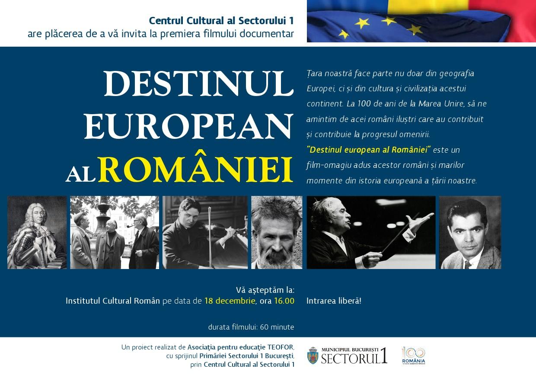 Destinul European al României, un film documentar de excepție